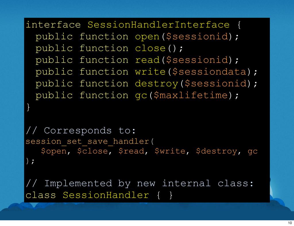 interface SessionHandlerInterface { public func...