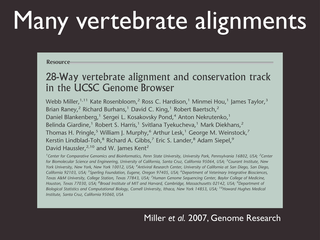 Many vertebrate alignments 28-Way vertebrate al...