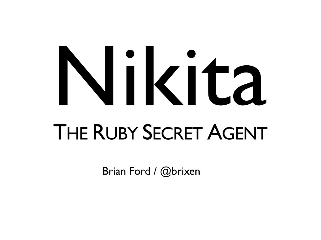 Nikita THE RUBY SECRET AGENT Brian Ford / @brix...
