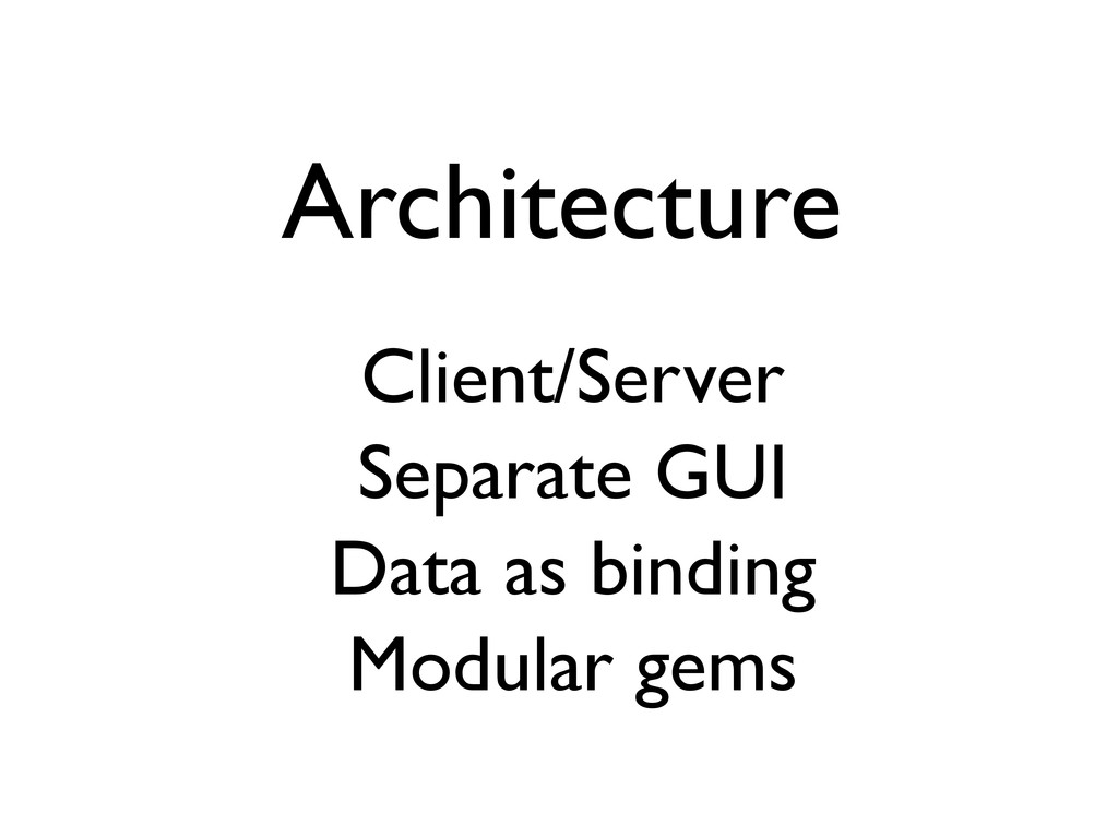 Architecture Client/Server Separate GUI Data as...