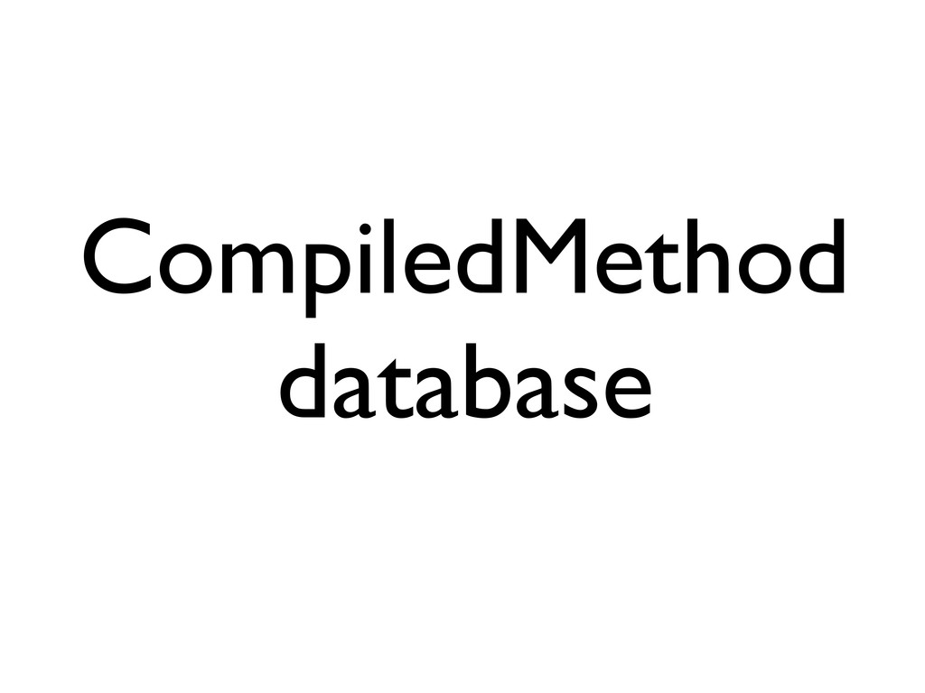 CompiledMethod database