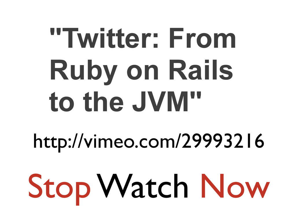 """Twitter: From Ruby on Rails to the JVM"" http:/..."