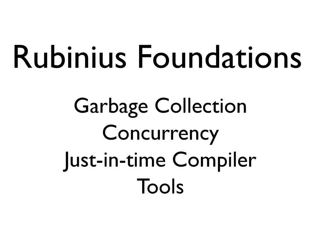 Rubinius Foundations Garbage Collection Concurr...