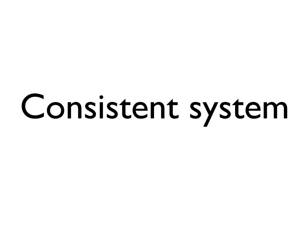 Consistent system