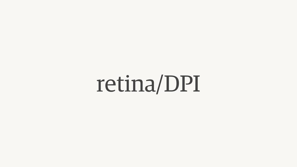 retina/DPI