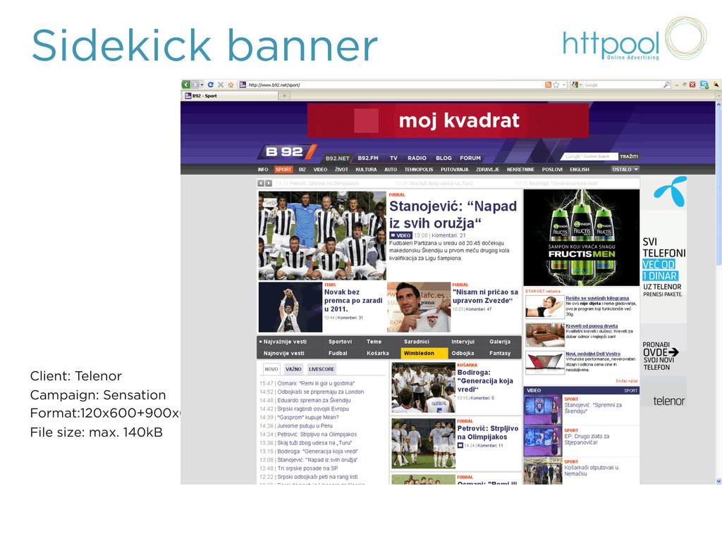 Sidekick banner Client: Telenor Campaign: Sensa...