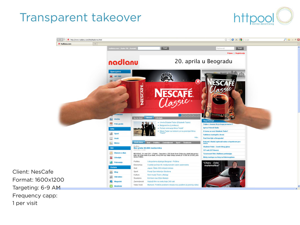 Transparent takeover Client: NesCafe Format: 16...