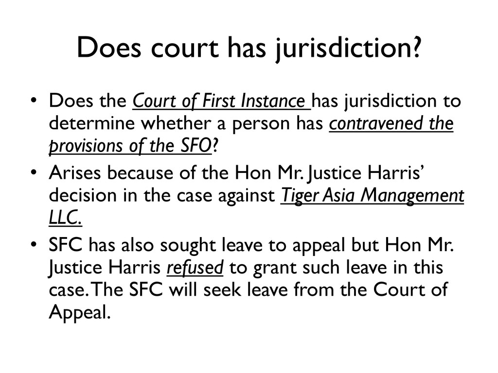 Does court has jurisdiction? • Does the Court o...