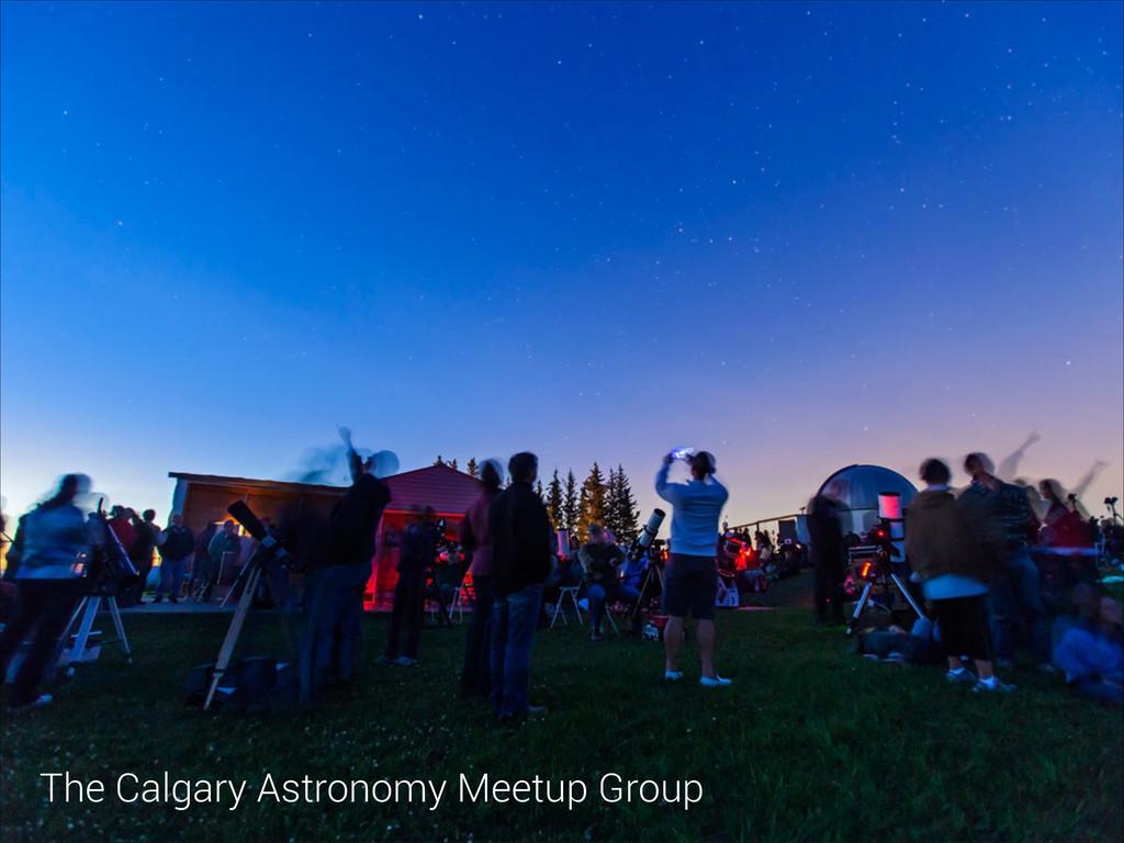 The Calgary Astronomy Meetup Group