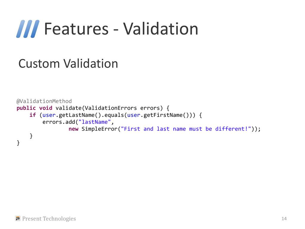 Features - Validation Custom Validation Present...