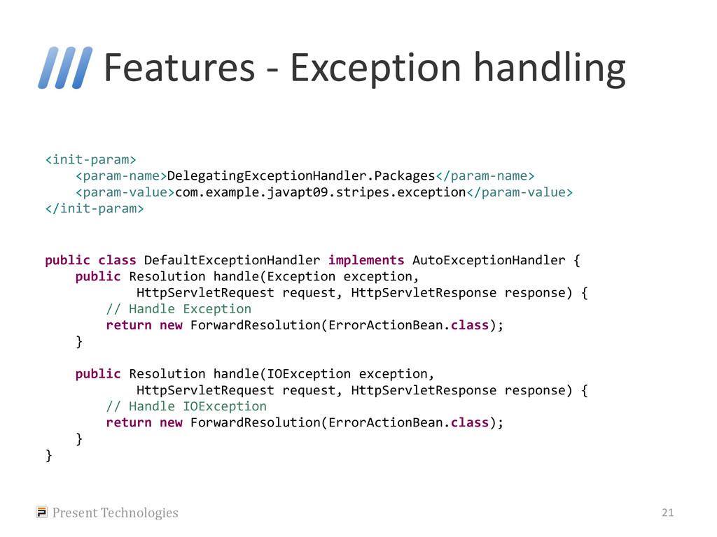Features - Exception handling Present Technolog...