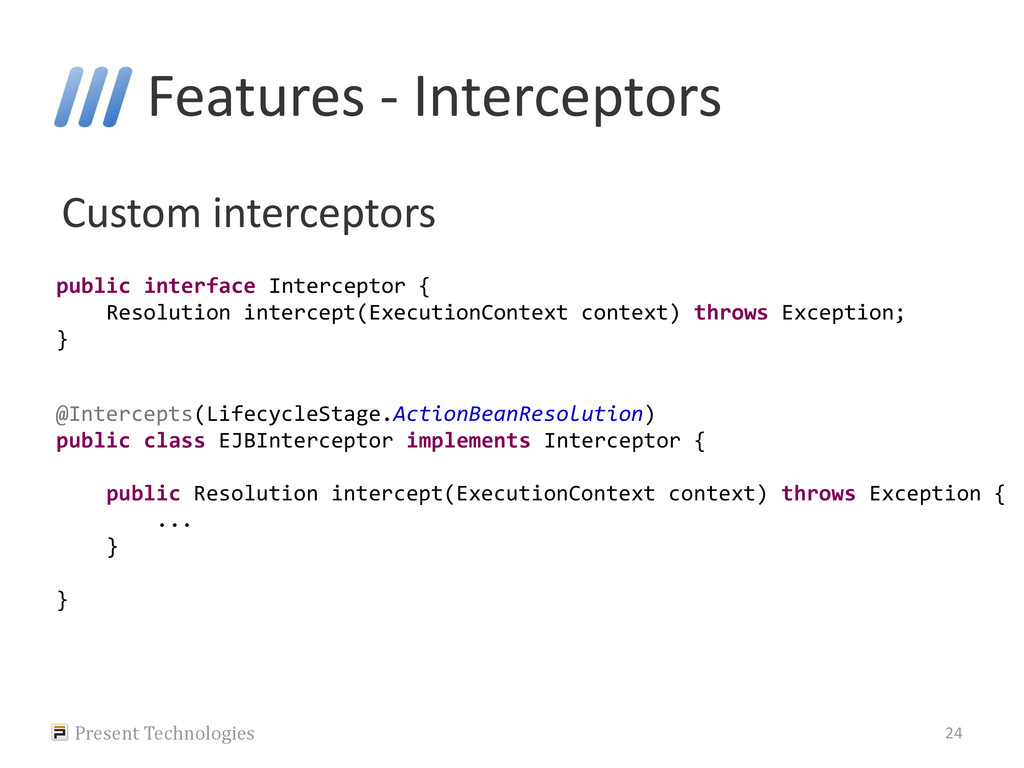 Features - Interceptors Custom interceptors Pre...