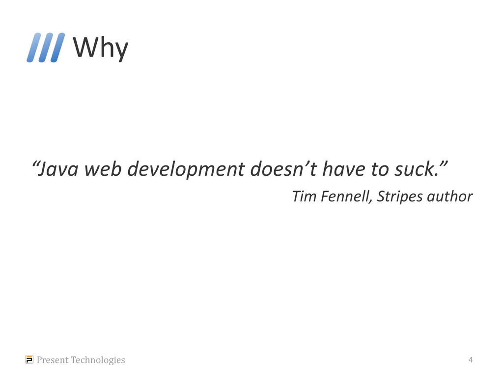"Why ""Java web development doesn't have to suck...."