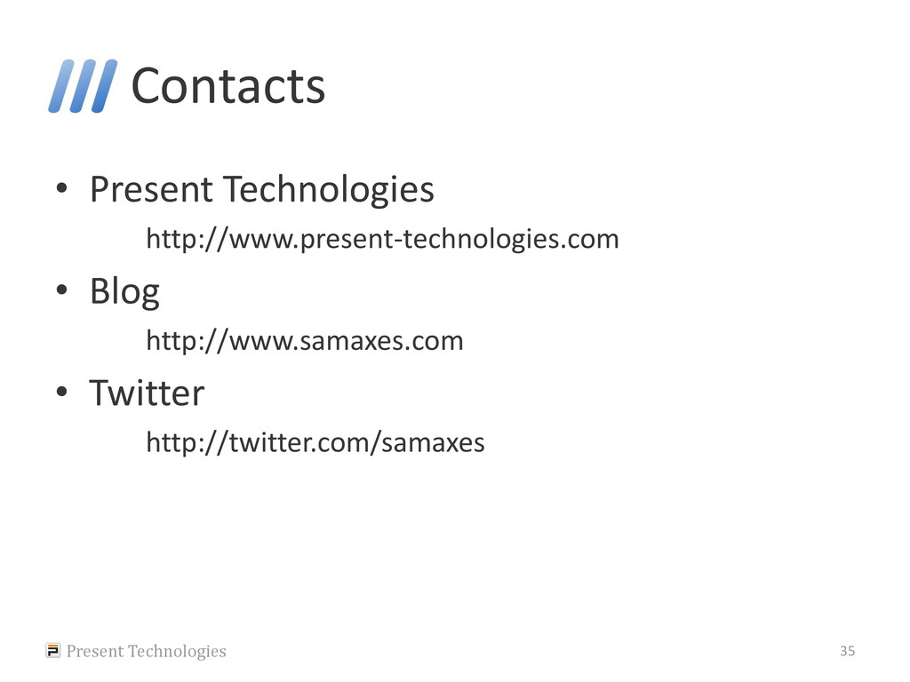 Contacts • Present Technologies http://www.pres...