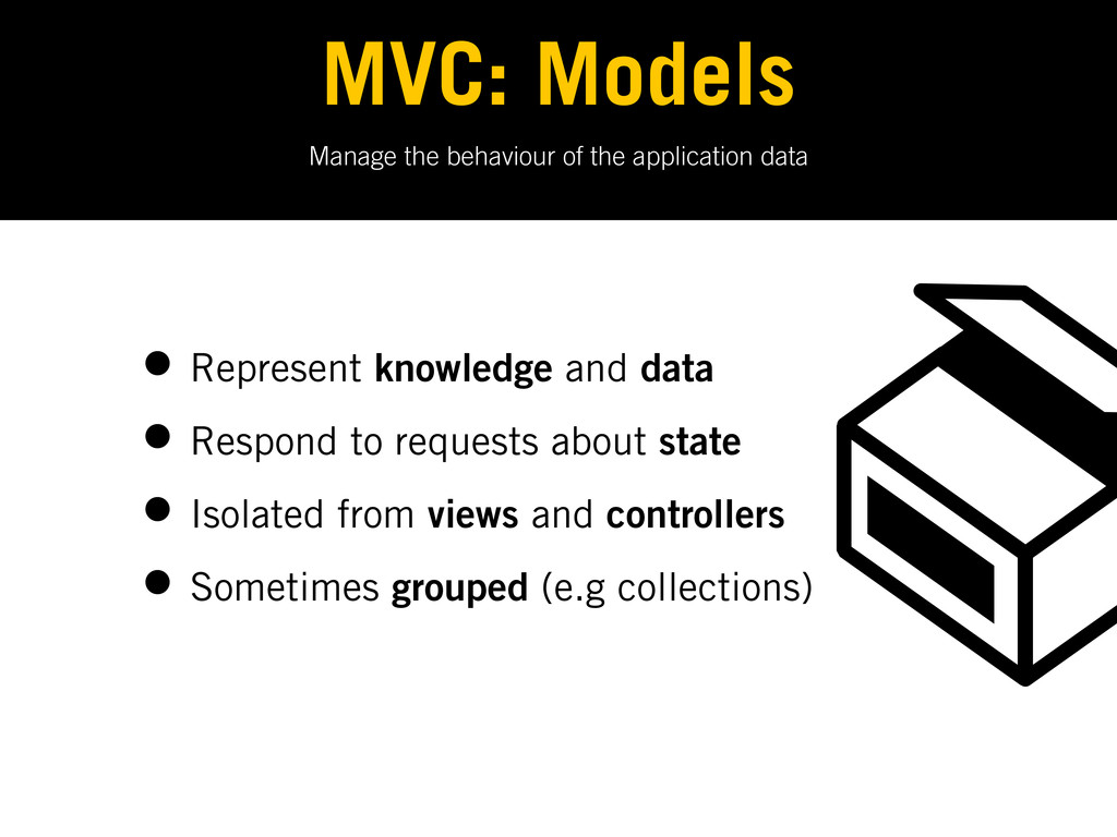 Manage the behaviour of the application data MV...
