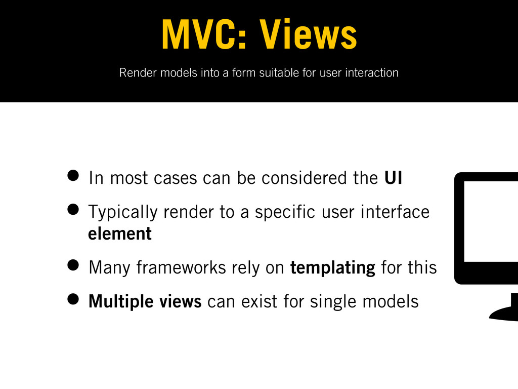 Render models into a form suitable for user int...