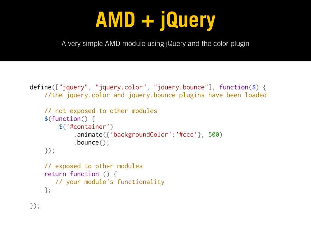 A very simple AMD module using jQuery and the c...