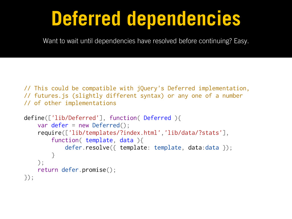 Want to wait until dependencies have resolved b...