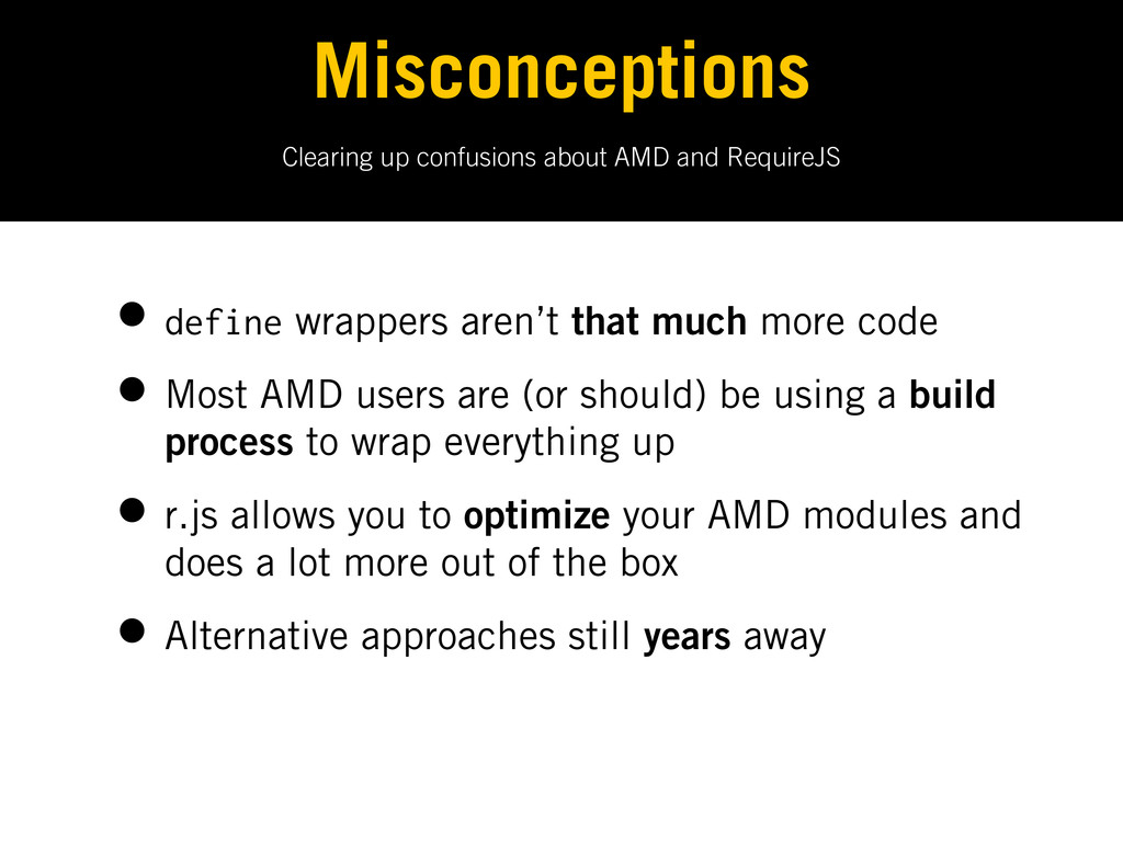 Clearing up confusions about AMD and RequireJS ...