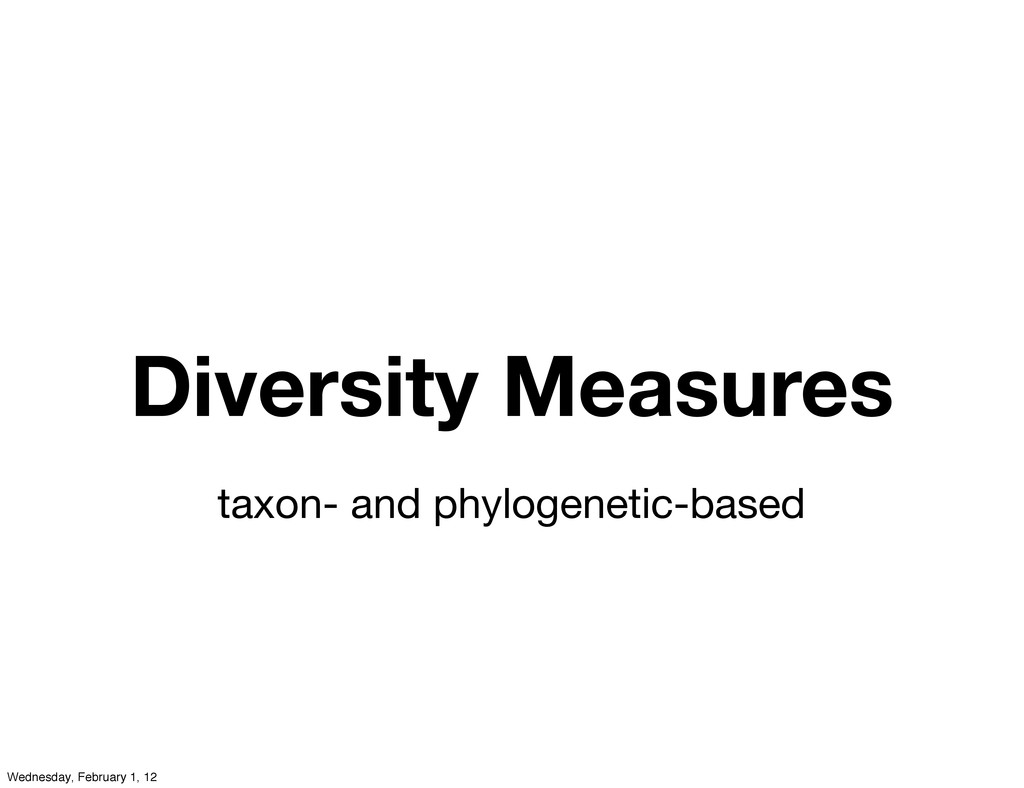 Diversity Measures taxon- and phylogenetic-base...
