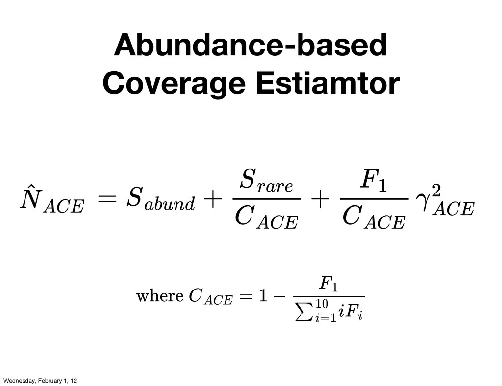Abundance-based Coverage Estiamtor where = 1 − ...