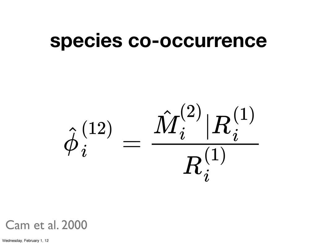 species co-occurrence = ϕ ˆ(12) i | M ˆ (2) i R...