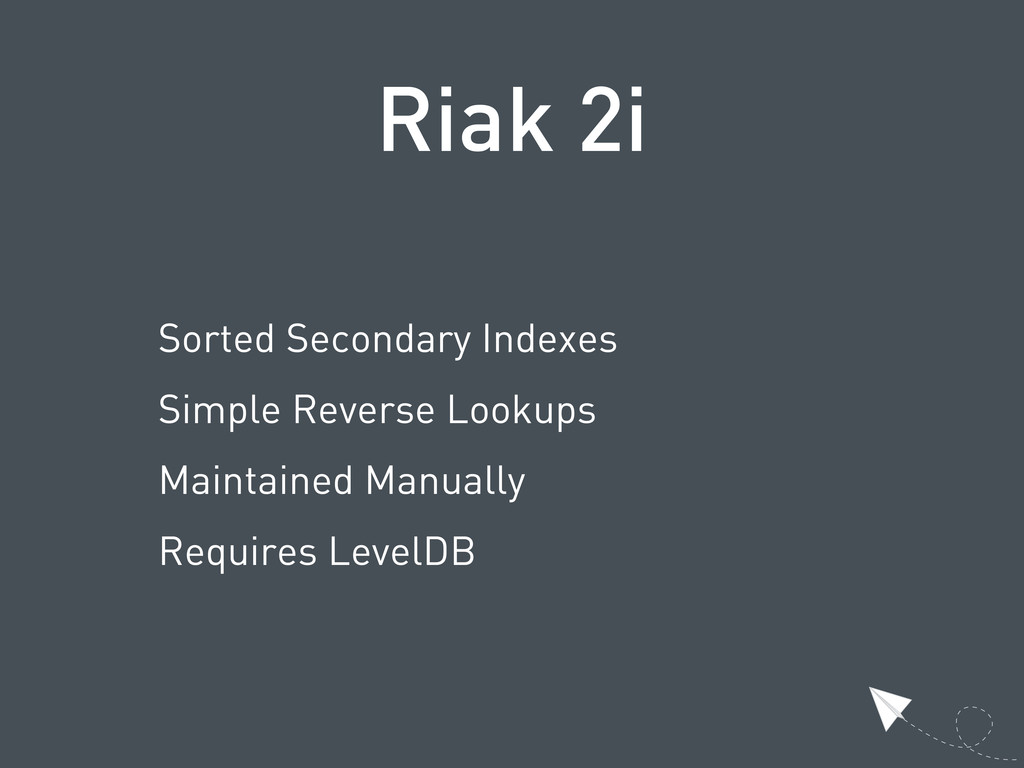 Riak 2i Sorted Secondary Indexes Simple Reverse...