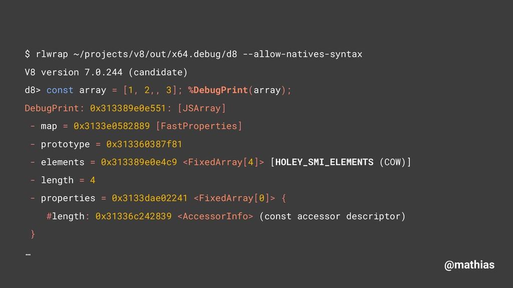 @mathias $ rlwrap ~/projects/v8/out/x64.debug/d...
