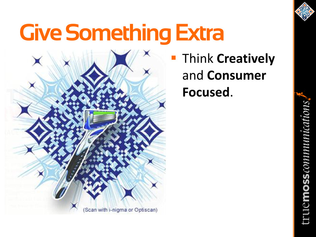 Give Something Extra  Think Creatively and Con...