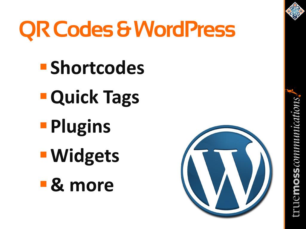 QR Codes & WordPress Shortcodes Quick Tags P...