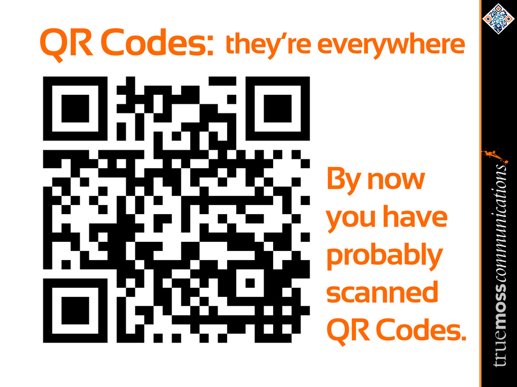 QR Codes: By now you have probably scanned QR C...