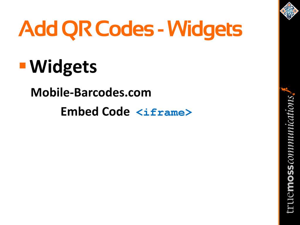 Add QR Codes - Widgets Widgets Mobile-Barcodes...