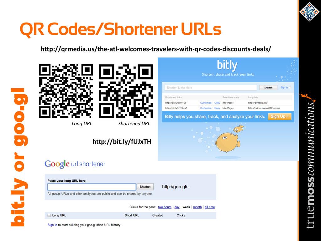 QR Codes/Shortener URLs bit.ly or goo.gl Shorte...