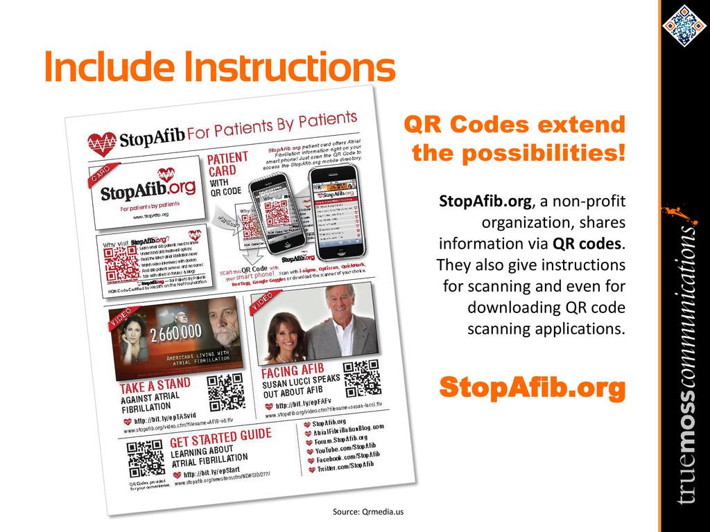 Include Instructions Source: Qrmedia.us QR Code...