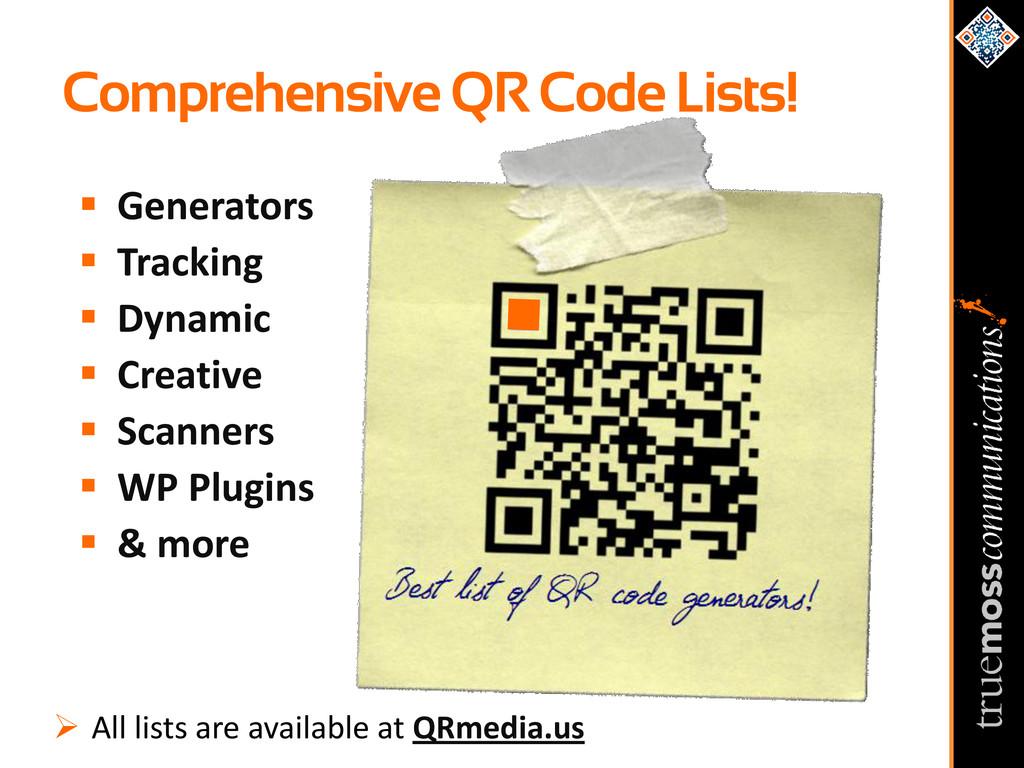 Comprehensive QR Code Lists!  Generators  Tra...