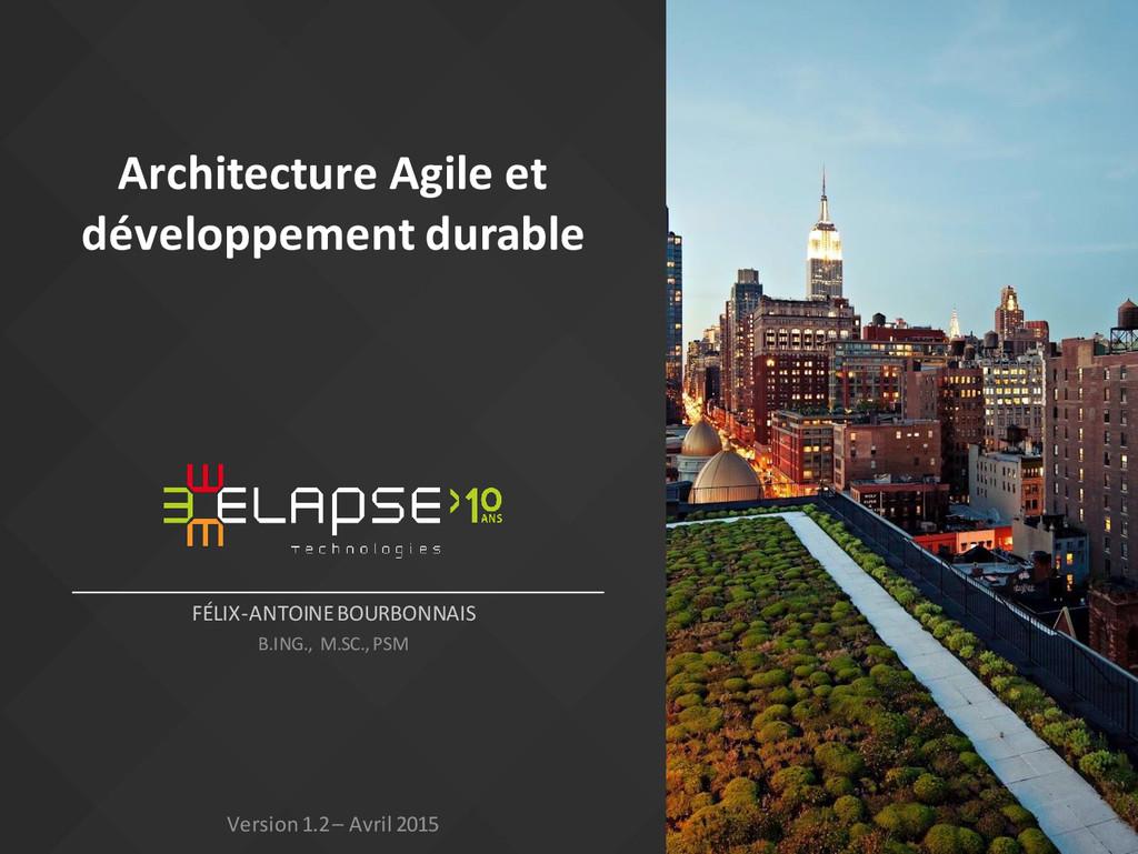 Architecture Agile et développement durable FÉL...