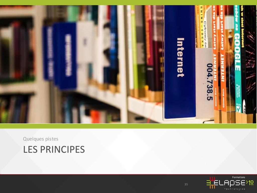 © 2015 Elapse Technologies Formations LES PRINC...