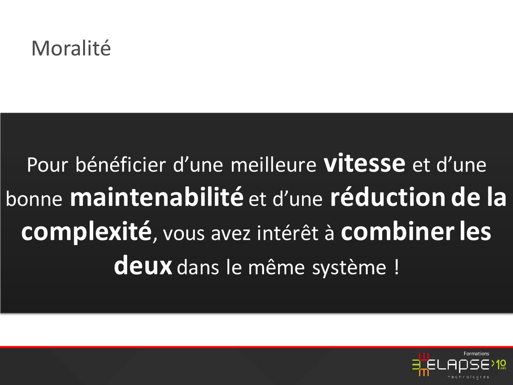 © 2015 Elapse Technologies Formations Moralité ...