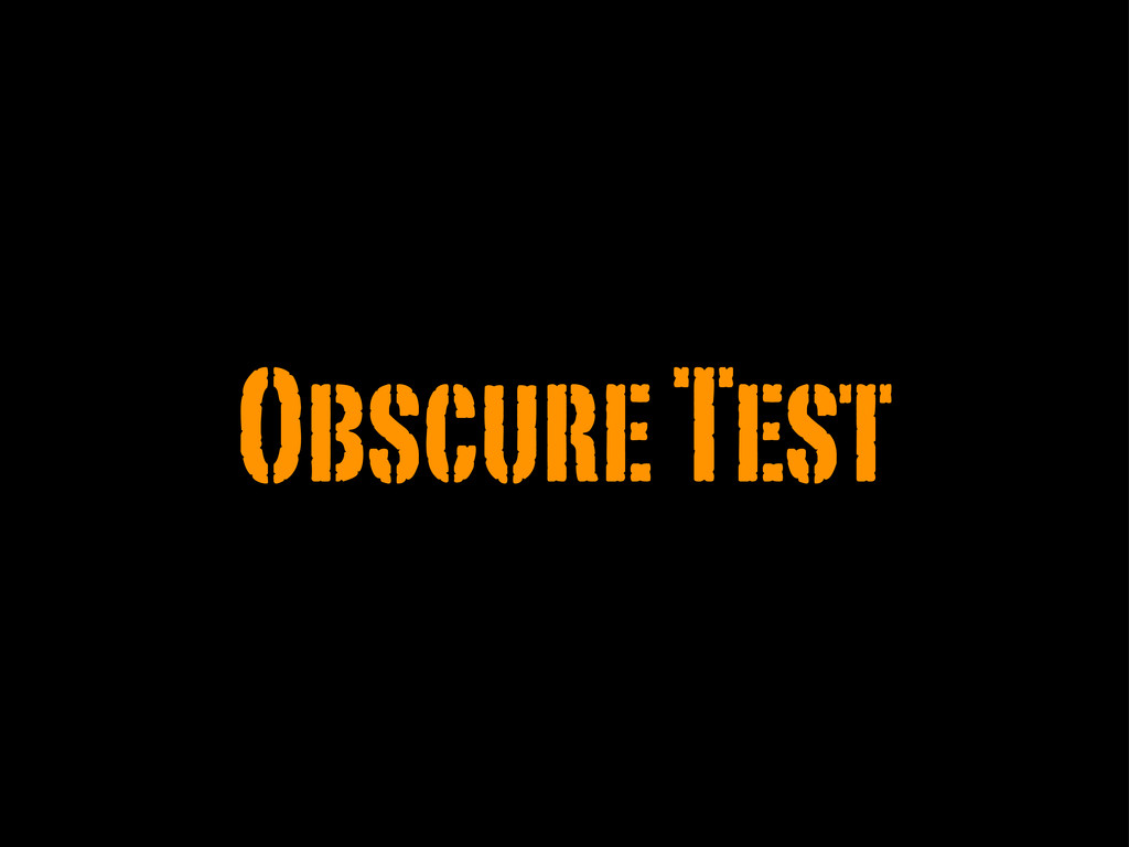 Obscure Test