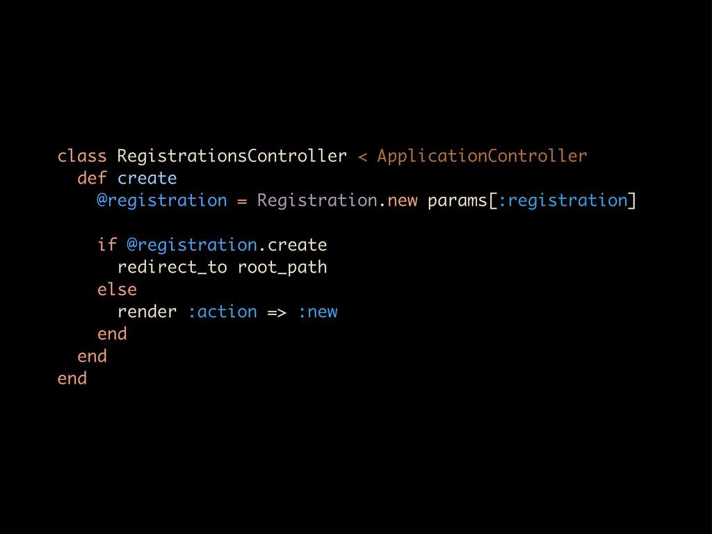 class RegistrationsController < ApplicationCont...