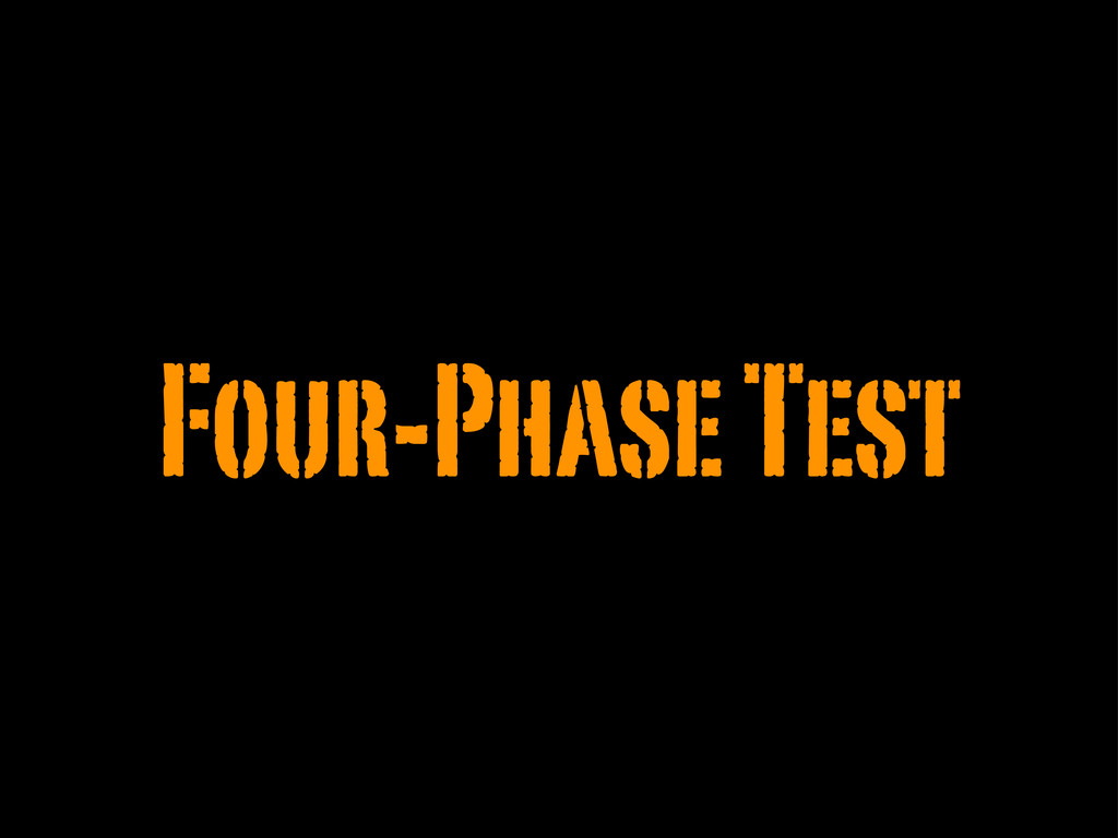 Four-Phase Test