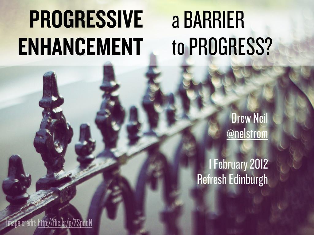 Drew Neil @nelstrom 1 February 2012 Refresh Edi...