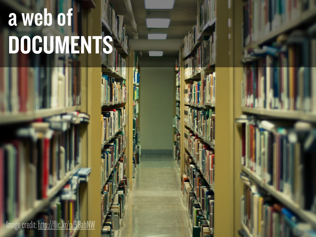 a web of DOCUMENTS Image credit: http://flic.kr...