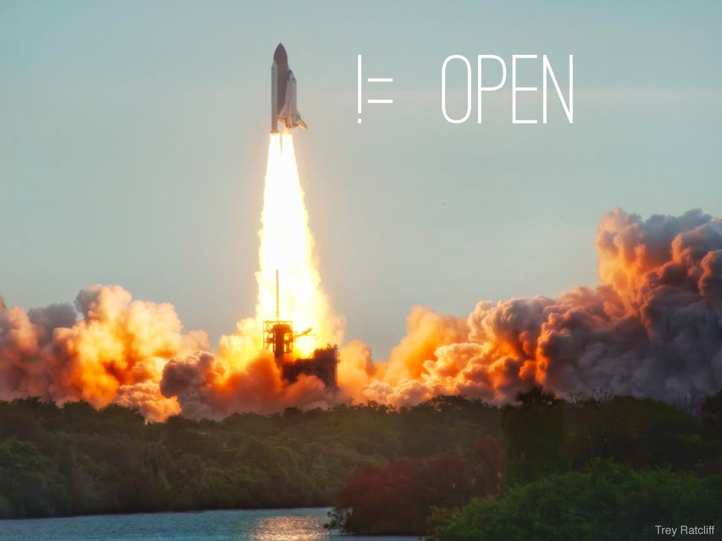 != open Trey Ratcliff