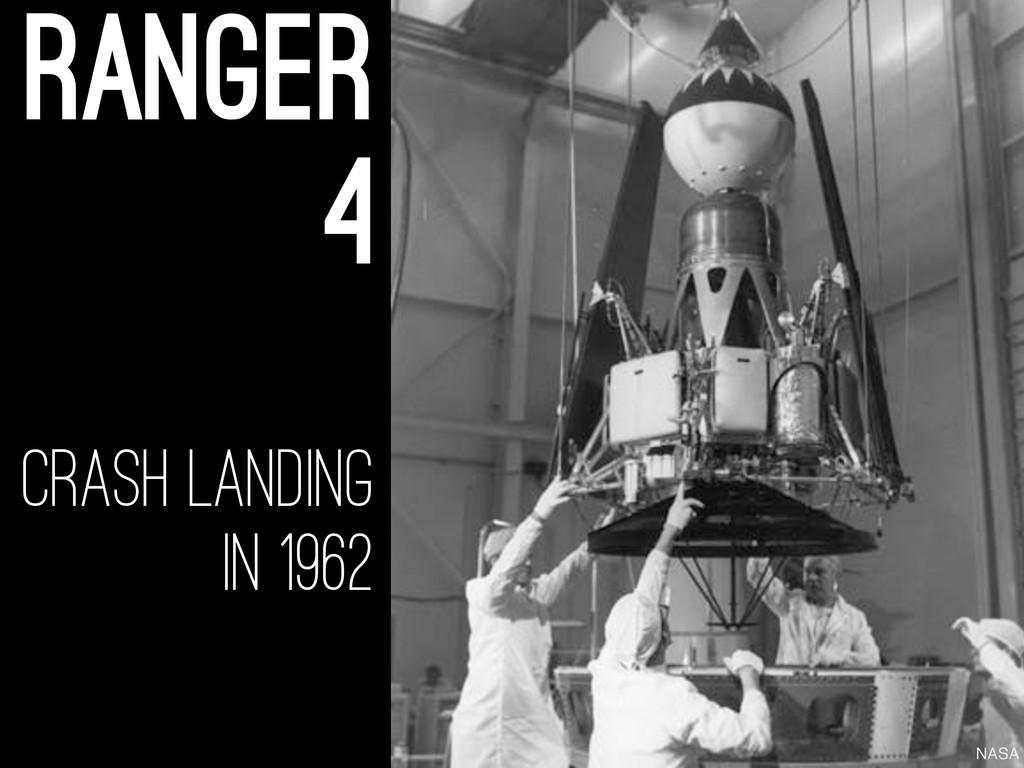 crash landing in 1962 ranger 4 NASA