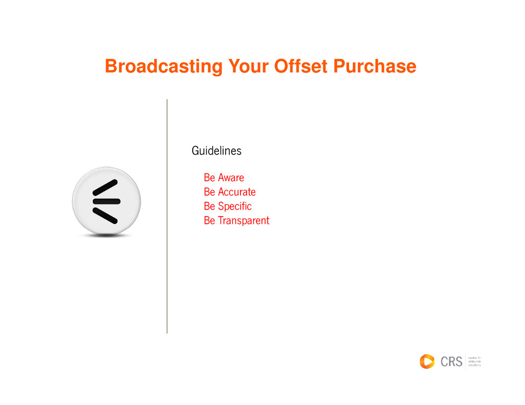 Broadcasting Your Offset Purchase g Guidelines ...