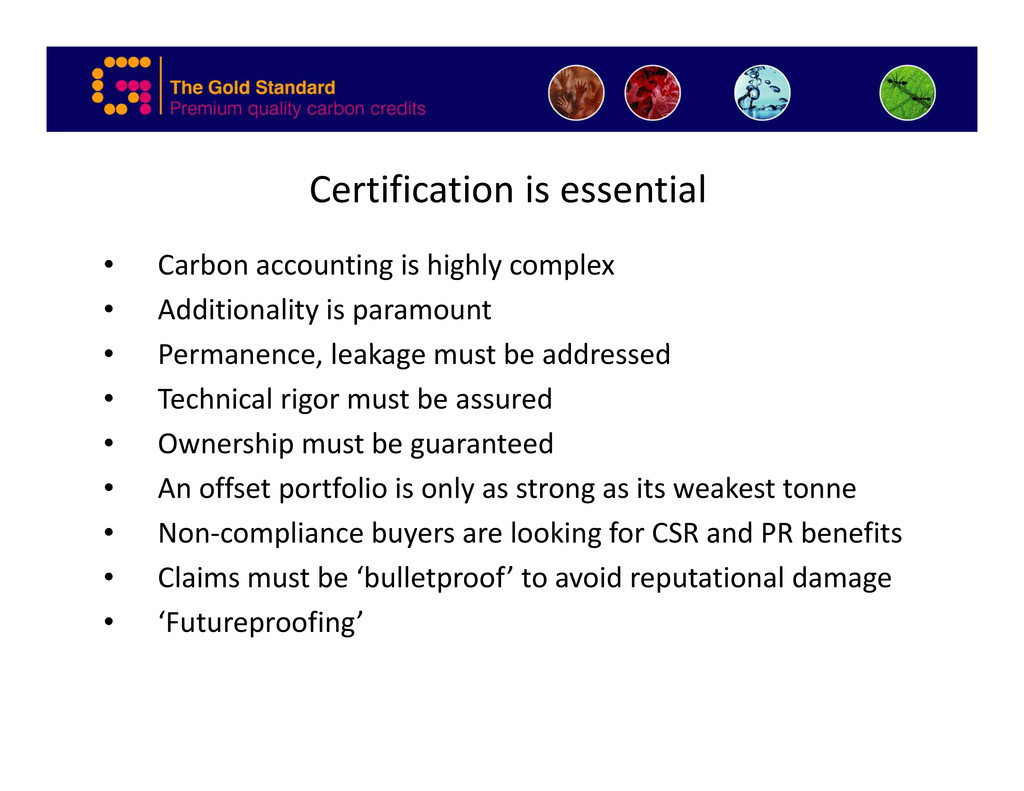Certification is essential • Carbon accounting ...