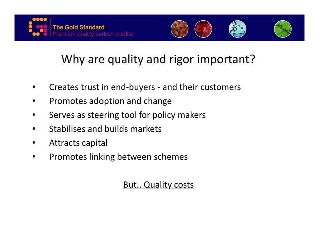 Why are quality and rigor important? • Creates ...