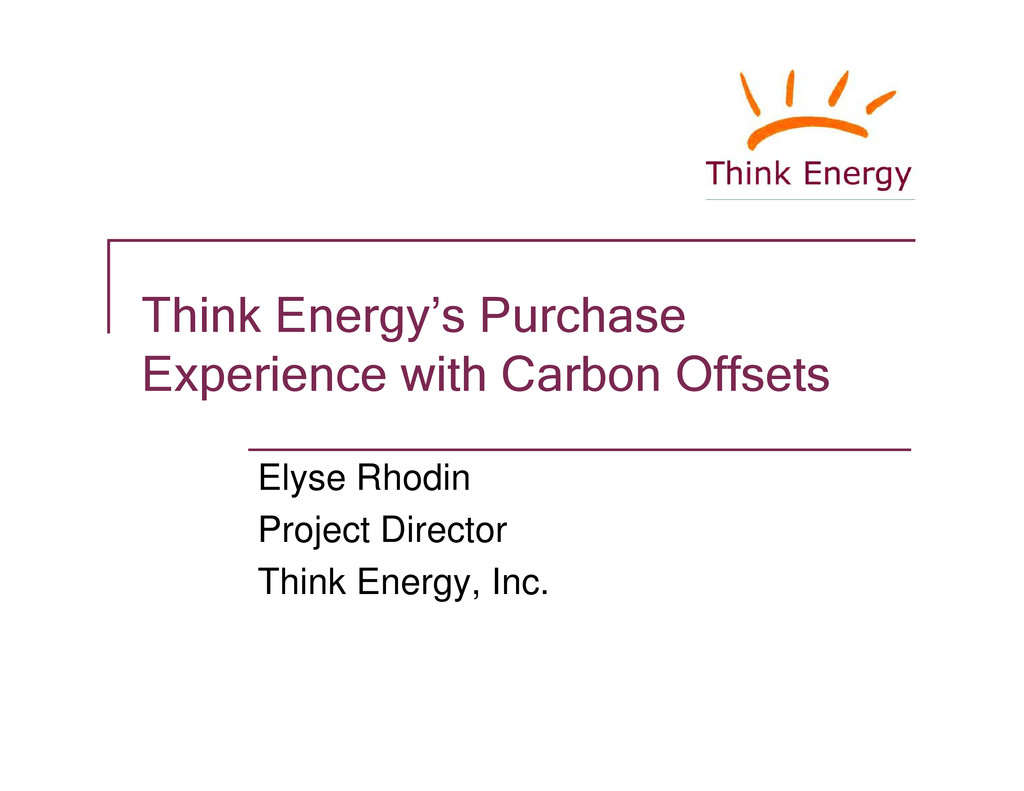Think Energy's Purchase Experience with Carbon ...