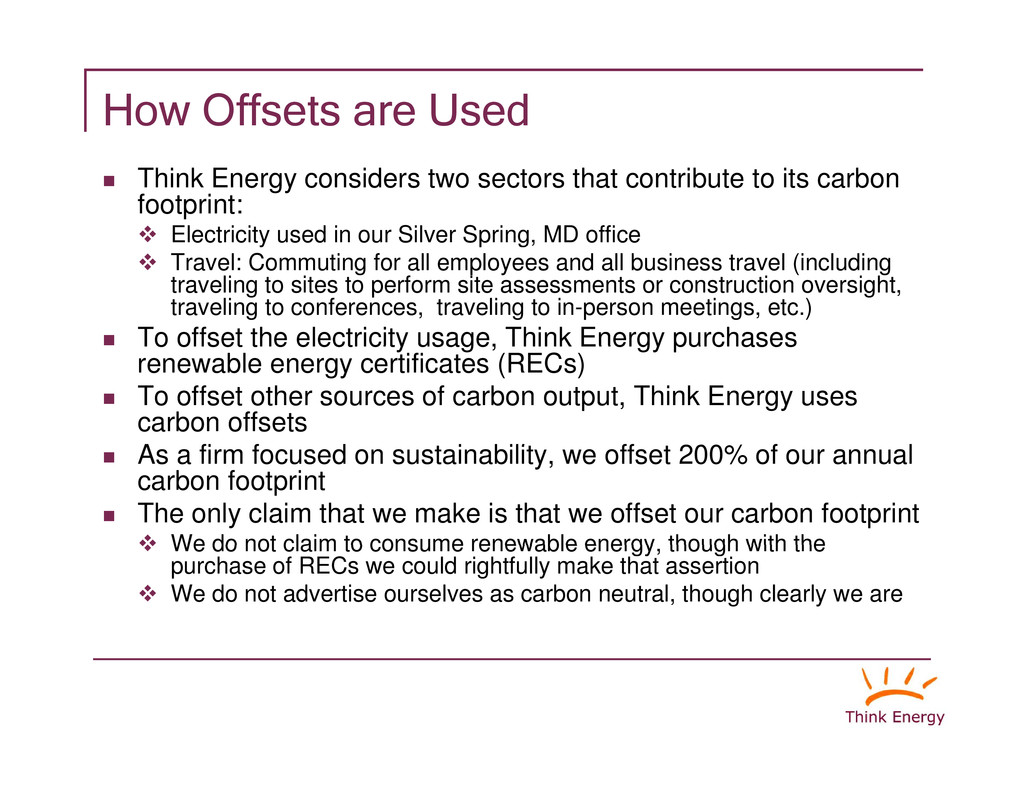 """How Offsets are Used """" Think Energy considers t..."""